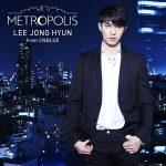 イ・ジョンヒョン2ndアルバム「METROPOLIS」通常版ジャケ